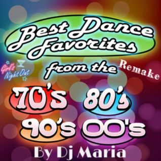 Best Dance Favorites -70's 80's 90's 00's By Dj Maria Vol.9 (2014)