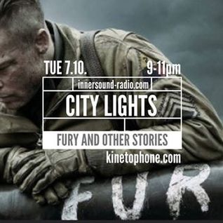 City Lights_Season 6_Fury, Gone Girl And Other Stories_7 October_InnersoundRadio