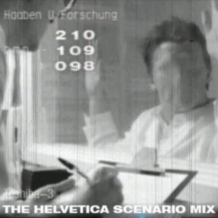 The Helvetica Scenario Mix