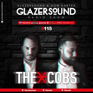 Glazersound Radio Show Episode #115 Special Guest The Cobs