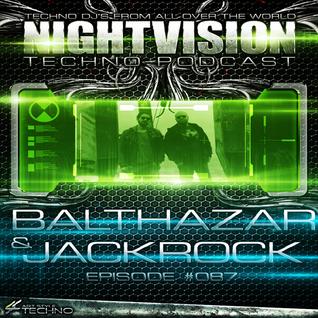 87_balthazar_and_jackrock_-_nightvision_techno_podcast_87_pt3