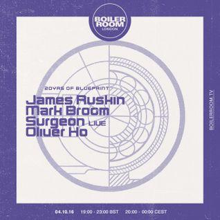 2016-10-04 - James Ruskin @ Boiler Room - 20yrs Of Blueprint Records, London