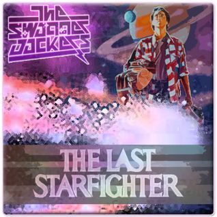 The Swagger Jackers - The Last Starfighter Mixtape