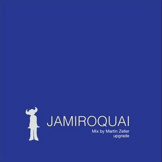 Jamiroquai (Upgrade Mix) - by Martin Zeller