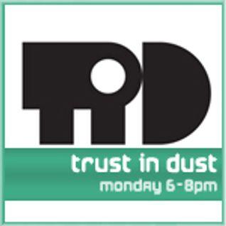 Trust in Dust 051 on @spaceinvaderfm