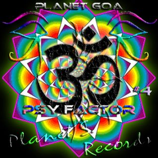 Planet Goa - Psy Factor #4