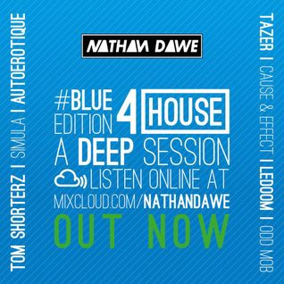 HOUSE PART 4 #BLUEedition4 | @NATHANDAWE on Twitter