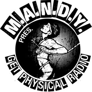 M.A.N.D.Y. presents Get Physical Radio #4 mixed by Delete aka Sergio Muñoz (Fur Coat)