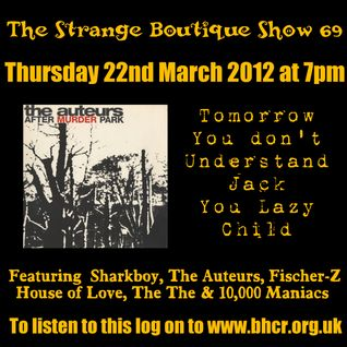 The Strange Boutique Show 69