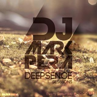 DJ MARK PERA - Deepsence Sessions#25