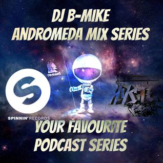 Dj B-Mike - Andromeda Mix Series - Week 008