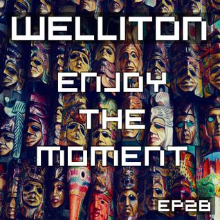 Welliton - Enjoy The Moment EP28 (Special Drumming)
