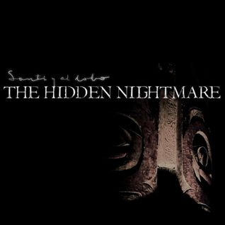 The hidden nightmare