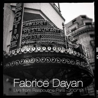 ▲Fabrice Dayan Live Chez Raspoutine Paris (4 Hours Set)▲[The Annual 2012]
