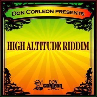 High Altitude Riddim Mix (Dr. Bean Soundz)[2006 Don Corleon Records]