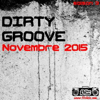 Dirty Groove Show - Novembre 2015