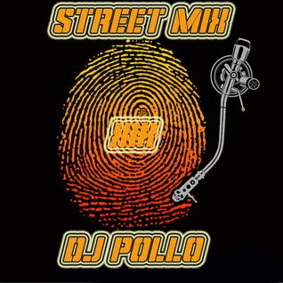 StreeT MiX XIX - Dj Pollo