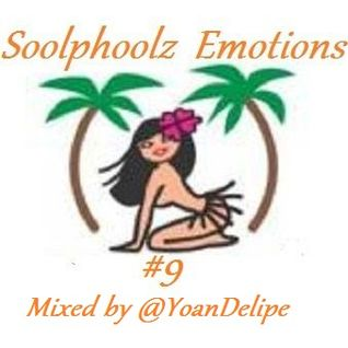 @YoanDelipe - Soolphoolz Emotions #9  (Coco's Set Mar.2012)