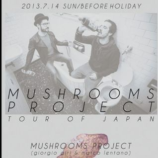 Mushrooms Project Live @Seco TOKYO JAPAN 14/07/2013