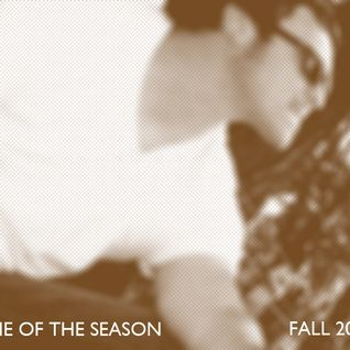 Time of the Season Vol. 1; Fall 2011 Part 2