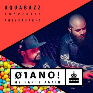AQUABAZZ MINIMIX - MY PARTY AGAIN #12