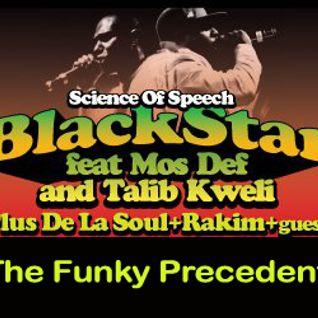The Funky Precedent #004 (Rakim, De La Soul, Black Star Special)