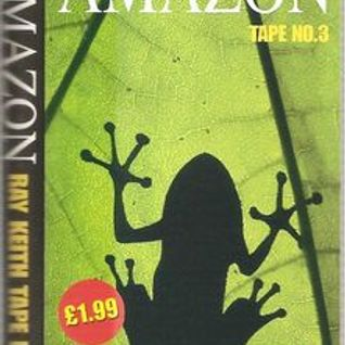Ray Keith - Amazon Jungle Collection Tape No 3 2001.