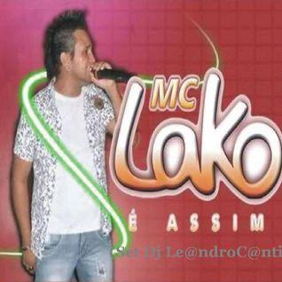 MC Lako - Set Mixado (Dj Le@ndroC@nti)
