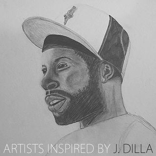 Artists Inspired By J Dilla