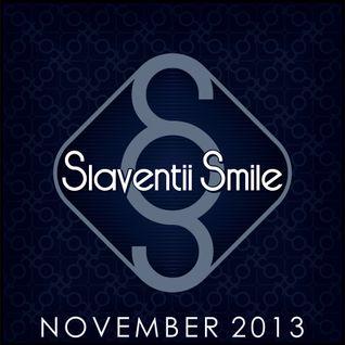 Slaventii Smile - November 2013
