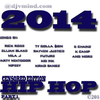 2014 HIP HOP PART 1