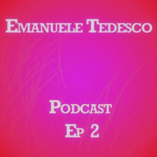 Emanuele Tedesco Podcast Ep. 2 (Feb. 2012)