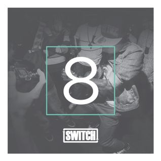 Switch | Mixtape 08