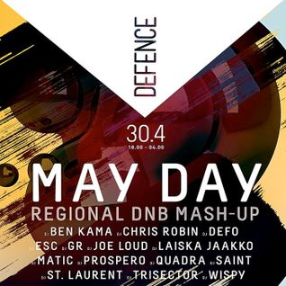 Esc @ Defence - May Day Regional DnB Mash-Up 30/04/2014