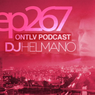 ONTLV PODCAST - Trance From Tel-Aviv - Episode 267 - Mixed By DJ Helmano