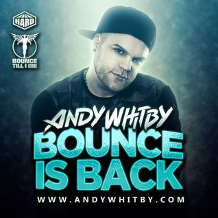 BOUNCE IS BACK mixed by Andy Whitby [FREE DOWNLOAD]
