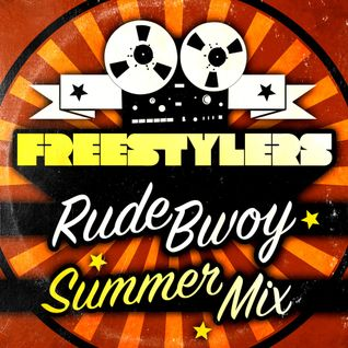 Freestylers - Rude Bwoy Summer Mix