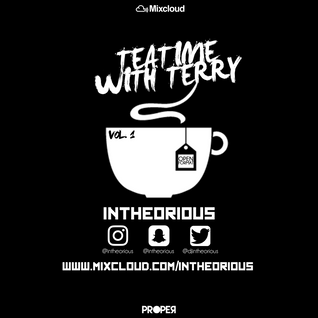 #TeaTimeWithTerry Open Format Vol1 - @djintheorious