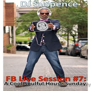 FB Live Session #7:  A Cool Soulful House Sunday Afternoon