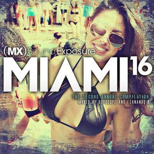 MX Sound Exposure Destinations:  Miami '16 (Poolside Mix)