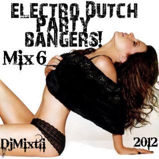 Electro Dutch Party Bangers! [Mix 6]