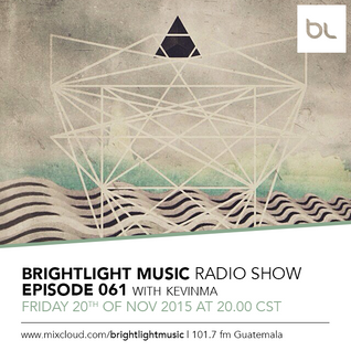 #061 BrightLight Music Radio Show with KevinMa