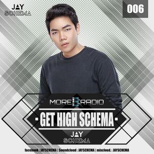 JAY SCHEMA - GET HIGH SCHEMA 006 at MOREBASS.com (NY Online Radio)