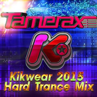 Tamerax - Exclusive May 2015 Kikwear Mix