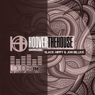 Hoover The House Showcase on Louder.FM