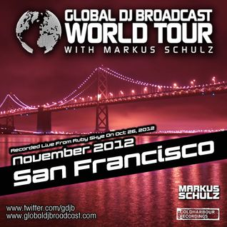Global DJ Broadcast Nov 01 2012 - World Tour: San Francisco