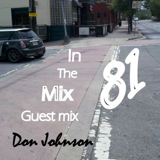 In the mix 81 (Guest mix by Don Johnson) : Feb 02 2013