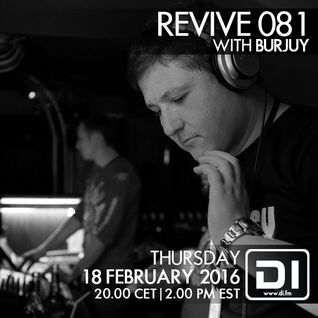 Revive 081 with Burjuy (18-02-2016)
