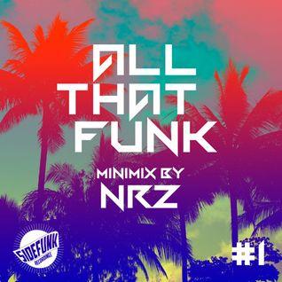 All That Funk Minimix  #01