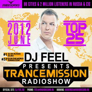DJ Feel - TranceMission (12-07-2012) Top 25 Of June 2012